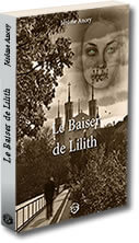 Couverture du Baiser de Lilith de Jérôme Ancey
